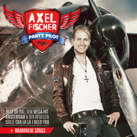 "Axel Fischer ""Party Pilot"""